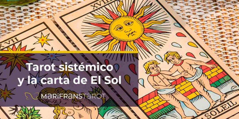 Tarot sistemico y la carta de El Sol en Marifrans Tarot